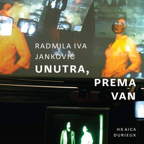 Radmila Iva Janković: Unutra, prema van